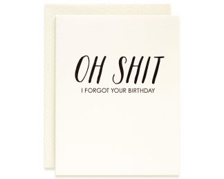 Oh Shit Belated Birthday Card